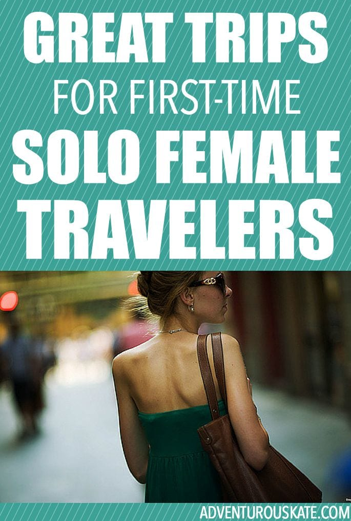Great trip ideas for first-time solo female travelers