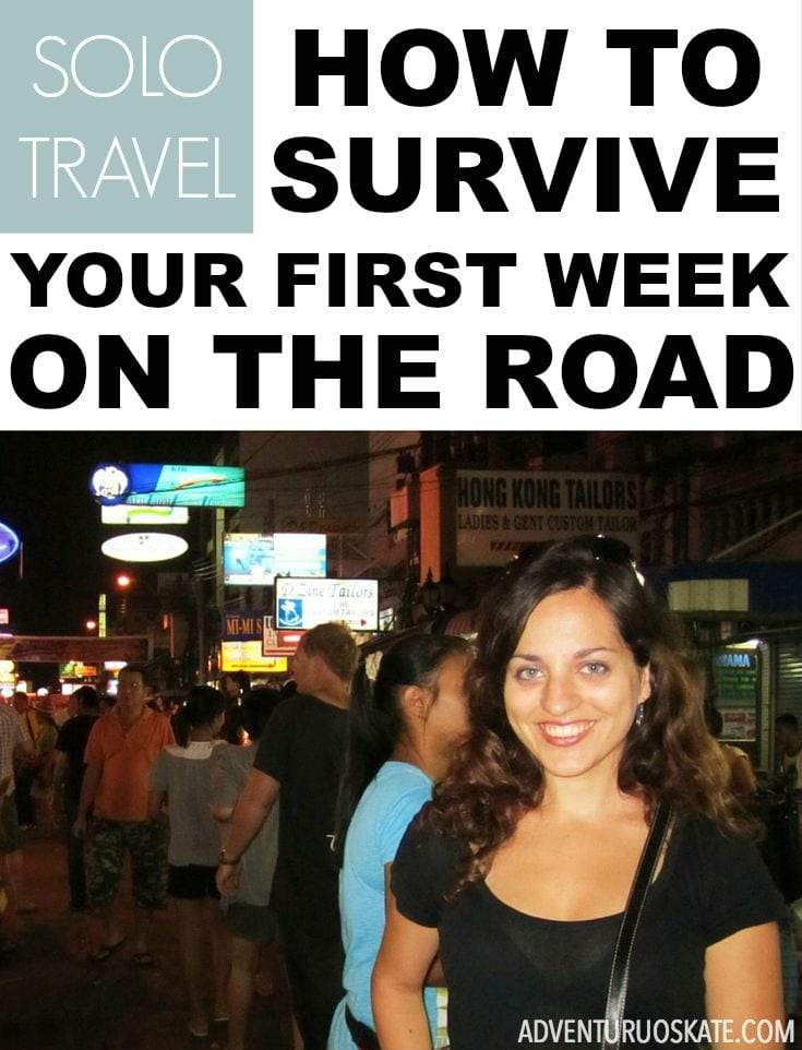 Tips for surviving your first week on the road from long-term solo traveler Adventurous Kate