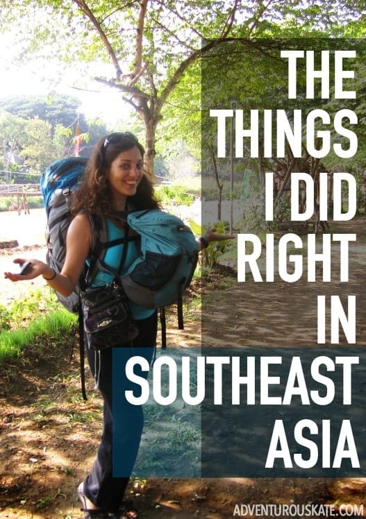 The Things I Did RIGHT in Southeast Asia | Adventurous Kate