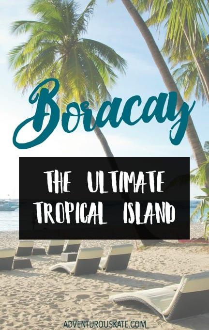 boracay the ultimate tropical island adventurous kate