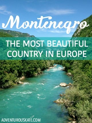 Montenegro: The Most Beautiful Country in Europe