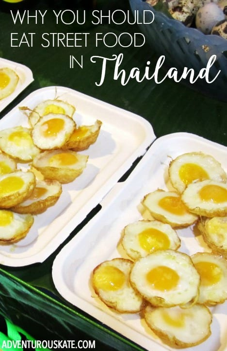 Why You Should Eat Street Food in Thailand