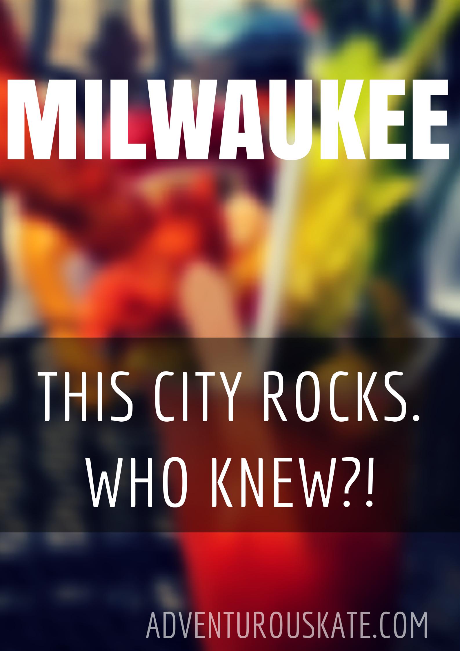 Milwaukee rocks. Who knew?! via Adventurous Kate