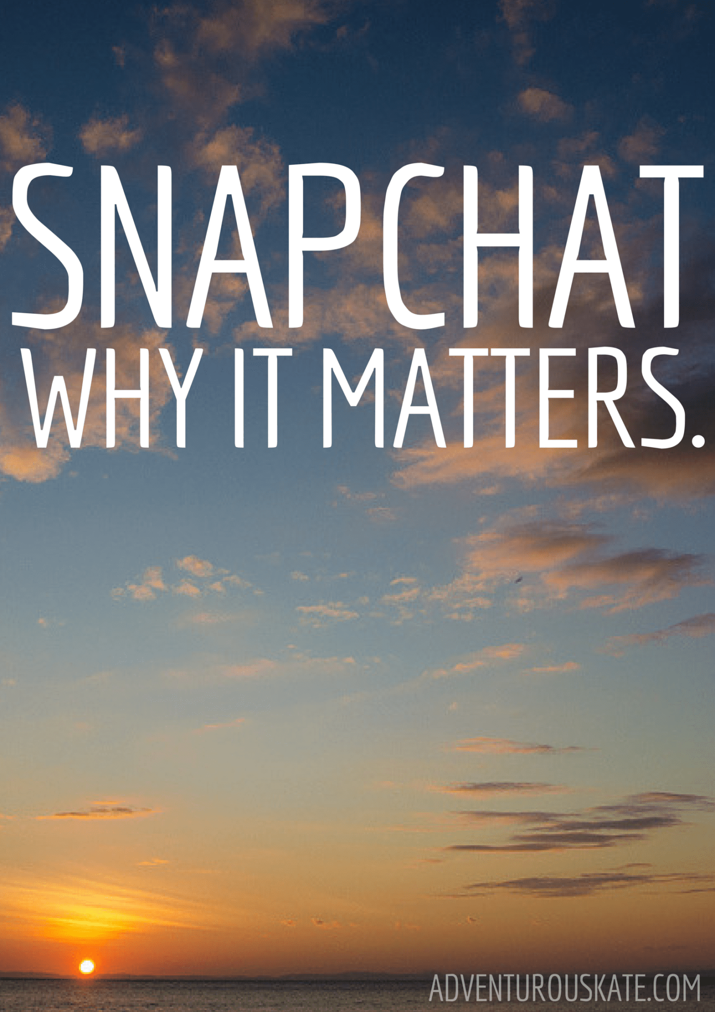 Snapchat: Why It Matters. It's super important for publishers and bloggers!