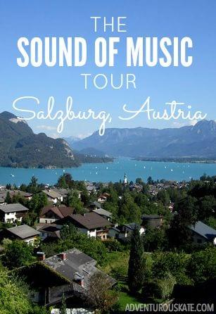 The Sound of Music Tour, Salzburg, Austria | Adventurous Kate