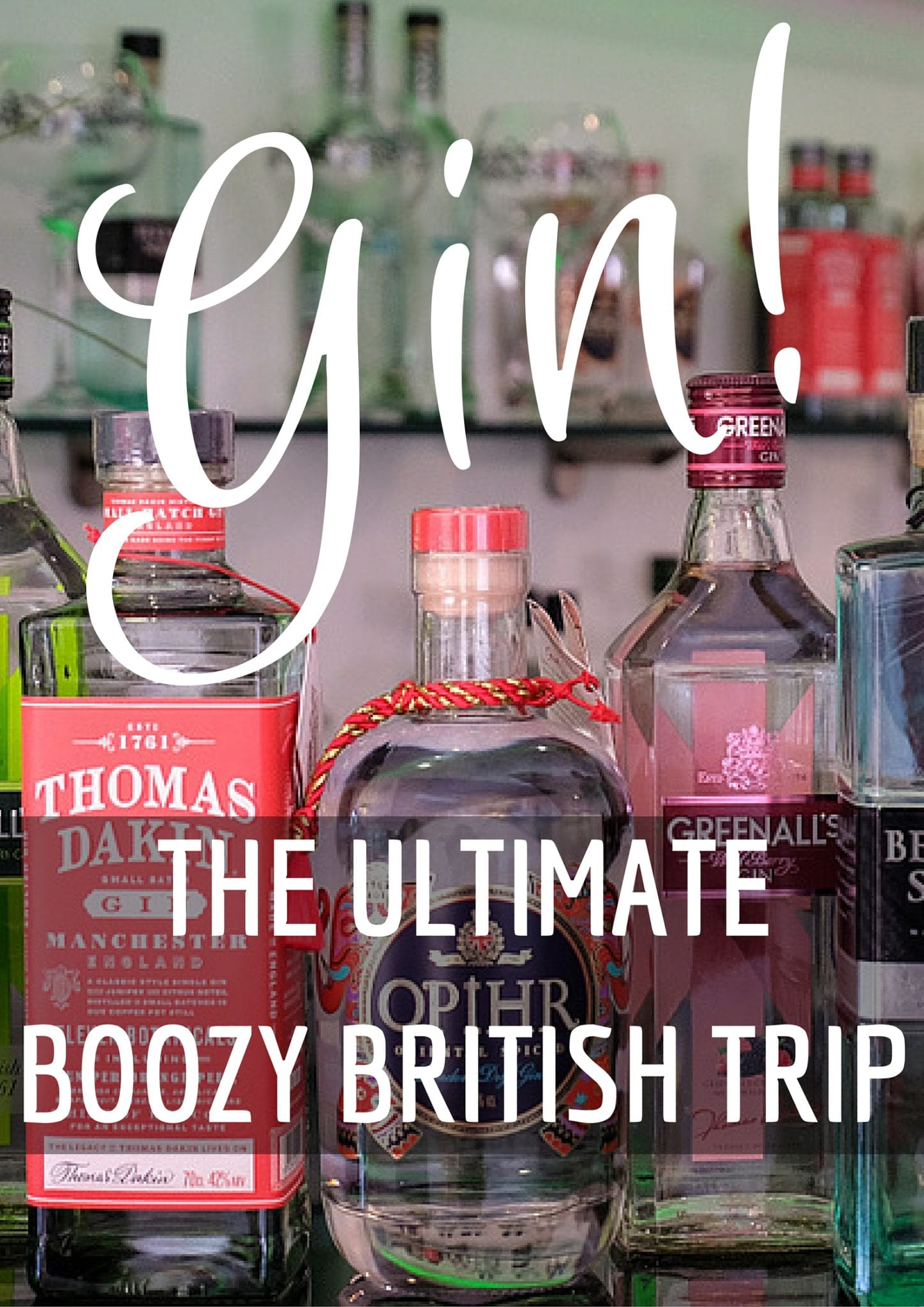 The Ultimate British Gin Trip