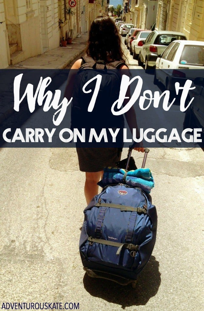 Why I Don t Carry On My Luggage - Adventurous Kate   Adventurous Kate 3d263a8a82ae1