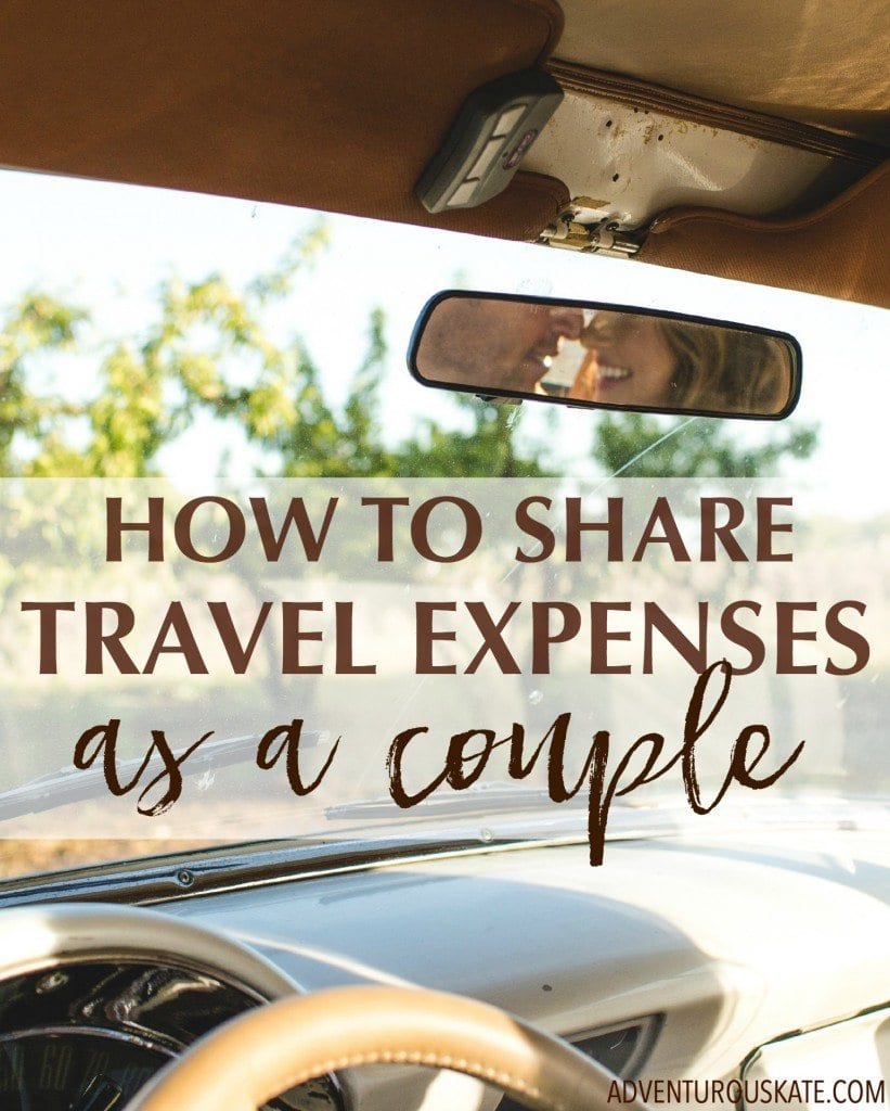 Ask Kate: How Do You Divide Travel Expenses As a Couple