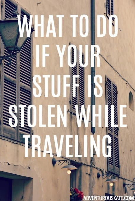 What to do if your stuff is stolen while traveling