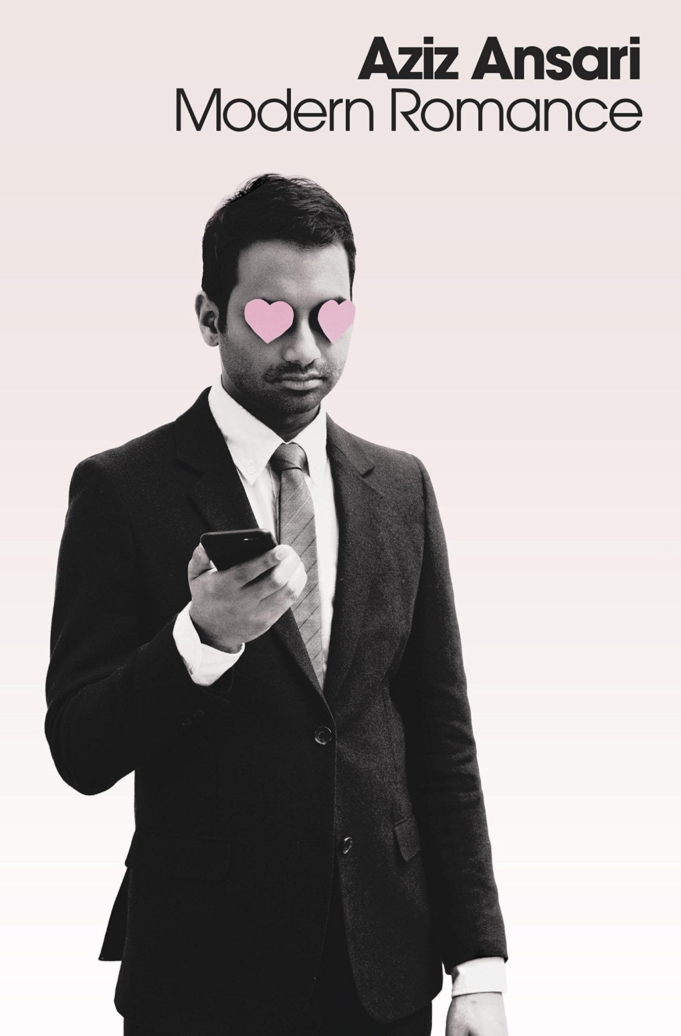 Modern Romance Aziz Ansari