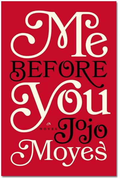 Me Before You Jojo Moyes
