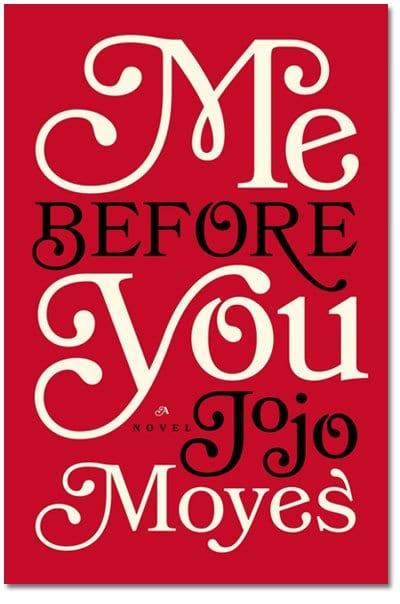 Me Before You Jojo Moyes