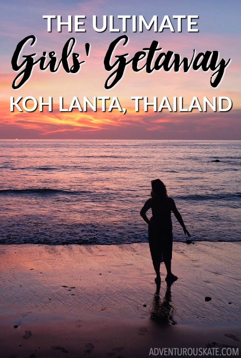 The Ultimate Girls Getaway To Koh Lanta Thailand Adventurous Mainly Serve As A But Would Appreciate More Experienced