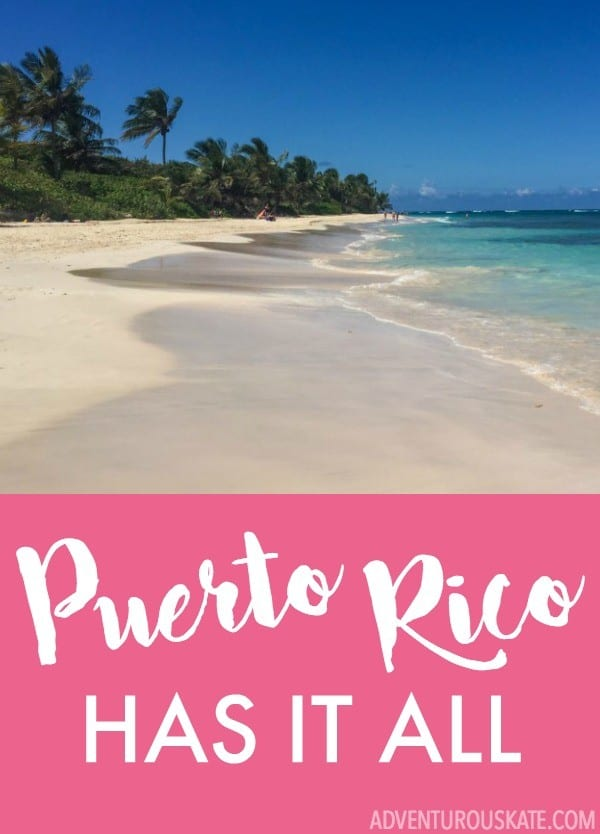 Puerto Rico has it all! (Seriously.)