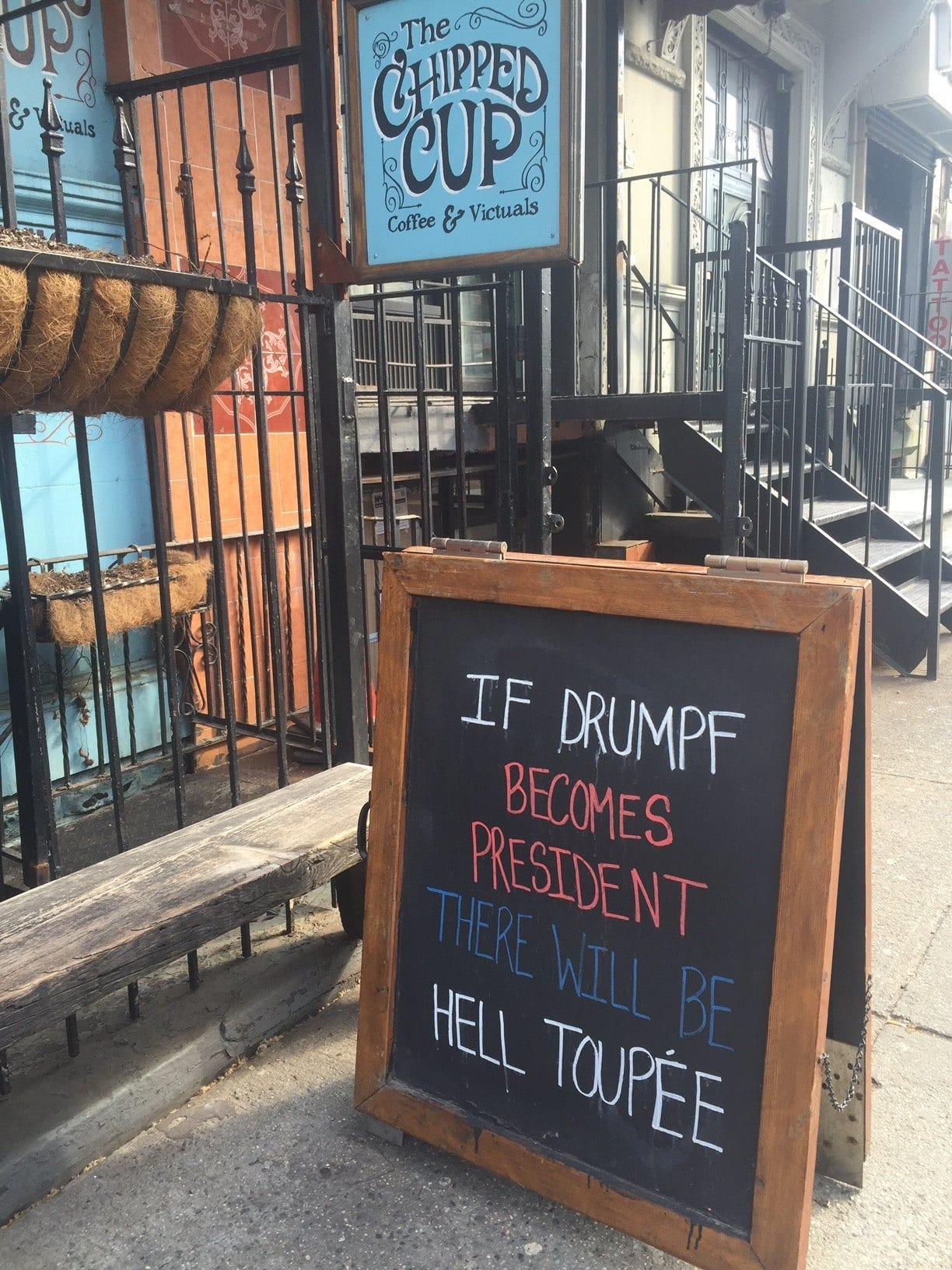 Chipped Cup Drumpf Sign