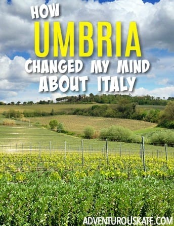 How Umbria Changed My Mind About Italy