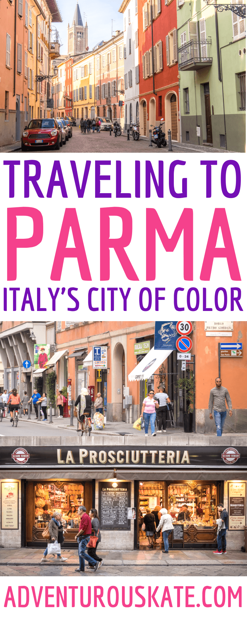 Travel to Parma, Italy -- Pinterest Graphic
