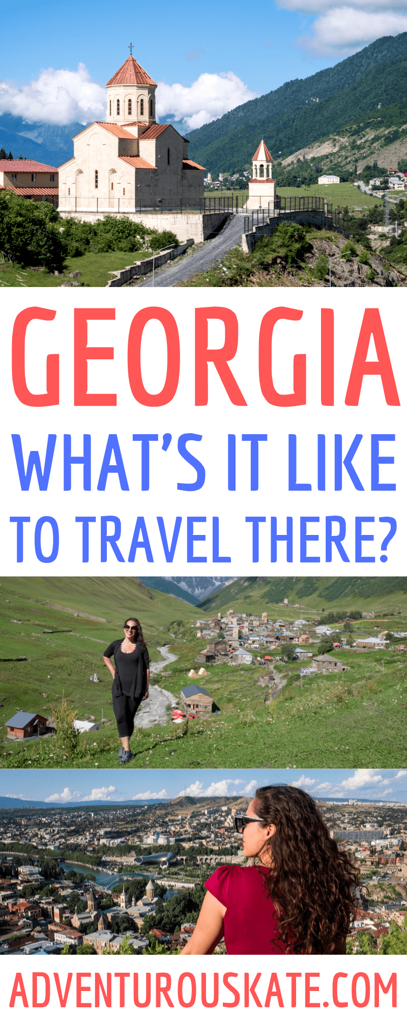 Pinterest graphic: What's it like to travel to Georgia?